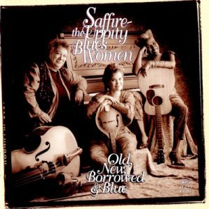 Saffire - Old, New, Borrowed & Blue (1994)