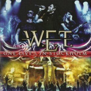 W.E.T. - One Live In Stockholm (2014)