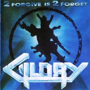 Glory - 2 Forgive Is 2 Forget (1991)