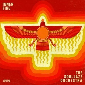 The Souljazz Orchestra - Inner Fire (2014)