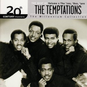 The Temptations - 20th Century Masters: The Millennium Collection Vol 2 (2000)