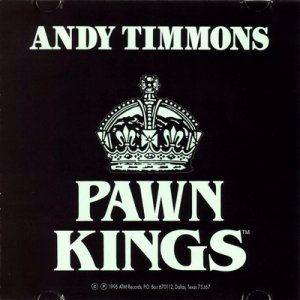 Andy Timmons - Pawn Kings (1995)