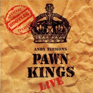 Andy Timmons - Pawn Kings Live (1998)