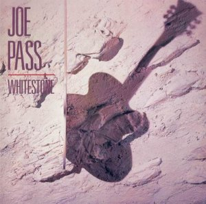 Joe Pass - Whitestone (1985)