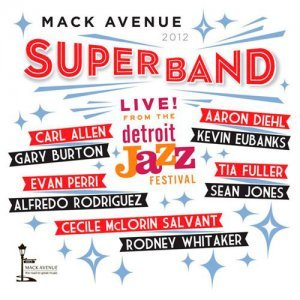Mack Avenue SuperBand - Live From The Detroit Jazz Festival (2013)