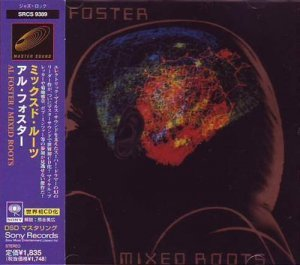 Al Foster - Mixed Roots [Japan Edition] (1998)