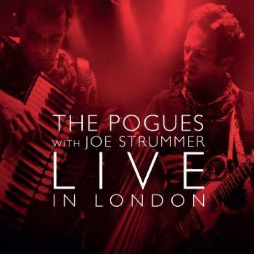 The Pogues The Pogues With Joe Strummer Live In London