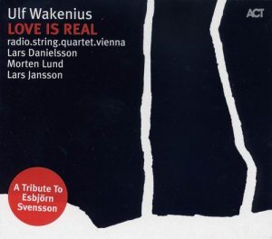 Ulf Wakenius - Love Is Real (2008)
