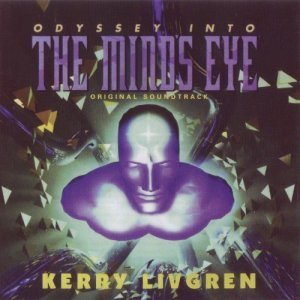 Kerry Livgren - Odyssey Into The Mind's Eye: Original Soundtrack 1996 (Reissue 2004)