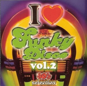 VA - I Love Funky Disco Vol. 2 [2CD] (2006)