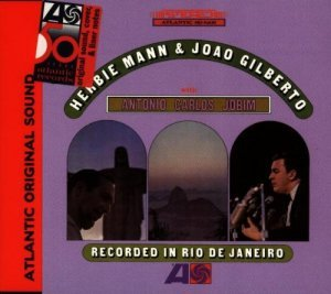 Herbie Mann and Joao Gilberto - Recorded in Rio de Janeiro (1965)