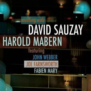 David Sauzay - Meeting With Harold Mabern (2014)