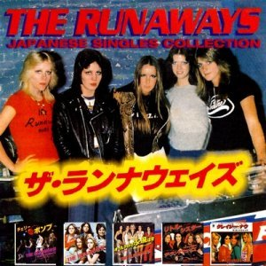 The Runaways - Japanese Singles Collection (2008)