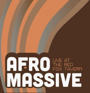 AfroMassive - Live at the Red Fox Tavern (2012)