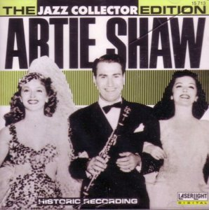 Artie Shaw - The Jazz Collector Edition: Artie Shaw (1990)