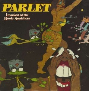 Parlet - Invasion Of The Booty Snatchers (1979) ]Remastered 2013]