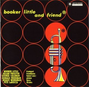 Booker Little - Booker Little And Friend (2006)