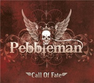 Pebbleman - Call of Fate (2014)