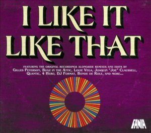 VA - I Like It Like That: Fania Remixed (2008)