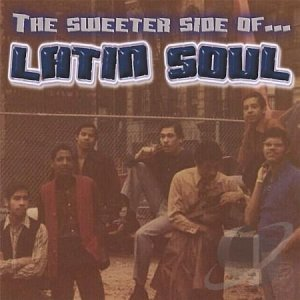 VA - The Sweeter Side of Latin Soul (2012)