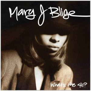 Mary J. Blige - What's The 411? (1992)