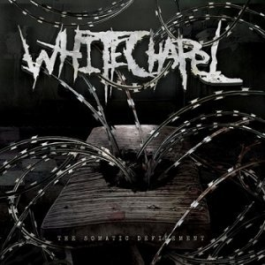 Whitechapel - The Somatic Defilement [Remastered] (2013)