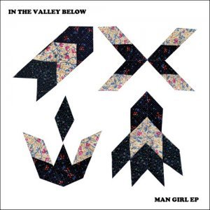 In The Valley Below - Man Girl EP (2014)