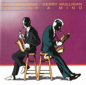Paul Desmond, Gerry Mulligan - Two of A Mind (1962)