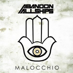 Abandon All Ships - Malocchio (2014)