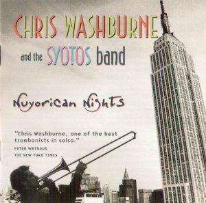 Chris Washburn & the Syotos Band - Nuyorican Nights (1999)