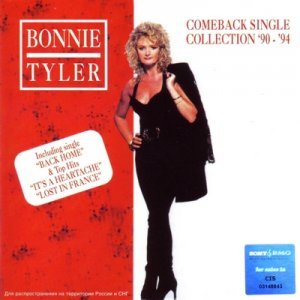 Bonnie Tyler - Come Back Single Collection '90-'94 (1994)