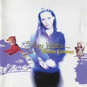 Naimee Coleman - Silver Wrists [Japan] (1997)