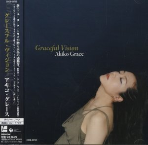 Akiko Grace - Graceful Vision [Japan Edition] (2008)