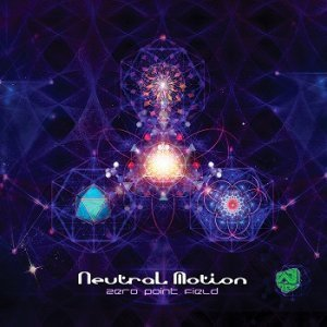 Neutral Motion - Zero Point Field (2014)