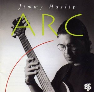 Jimmy Haslip - ARC (1993)