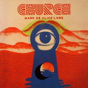 Mark de Clive-Lowe - Church (2014)