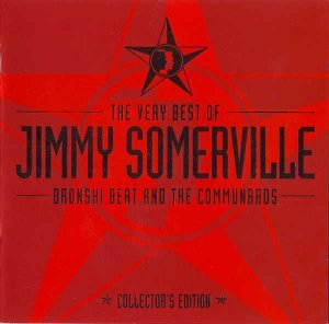 Jimmy Somerville, Bronski Beat & The Communards - The Very Best Of [Collector's Edition] (2002)