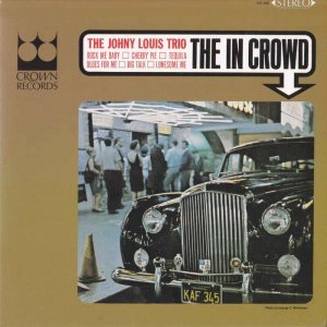 The Johny Louis Trio - The In Crowd [Japanese Paper Sleeve Edition] (2012)