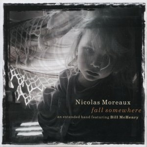 Nicolas Moreaux - Fall Somewhere (2013)