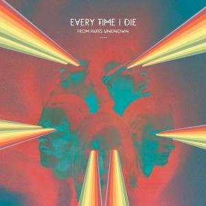 Every Time I Die - From Parts Unknown (2014)