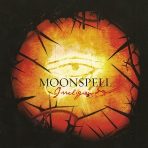 Moonspell - Irreligious [Remastered] (2011)