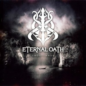 Eternal Oath - Ghostlands (2013)
