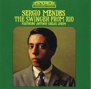 Sergio Mendes - The Swinger from Rio (1965)