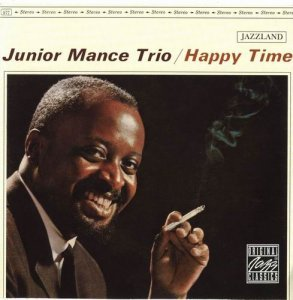 Junior Mance Trio - Happy Time (1962)