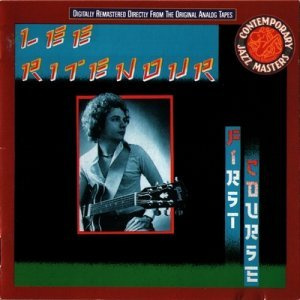 Lee Ritenour - First Course (1976)