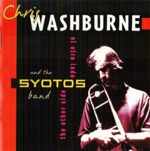 Chris Washburne - The Other Side (2001)