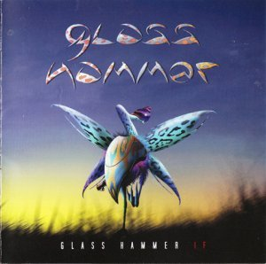 Glass Hammer - If (2010)