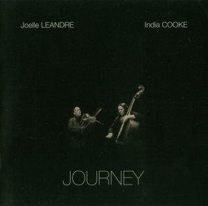 Joelle Leandre & India Cooke - Journey (2010)