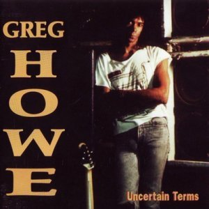 Greg Howe - Uncertain Terms (1994)