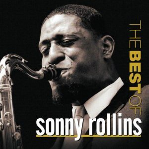 Sonny Rollins - The Best Of (2004)
